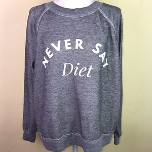 "Wildfox ""Never Say Diet"" Sweater"